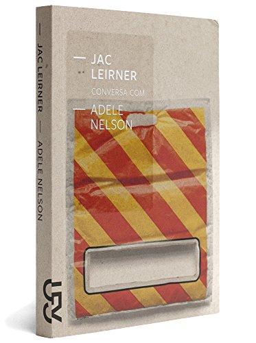 Jac Leirner Conversa Com Adele Nelson