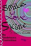 Smile. Love. Shine - A Girl's Guide