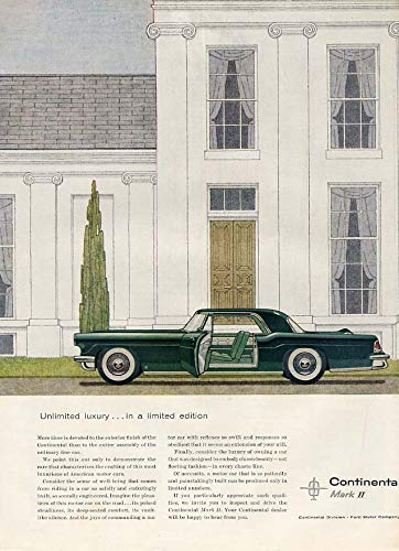 1956 Continental Mark Ii - Unlimited luxury in a limited edition Lincoln Continental Mark II ad 1956 H&G