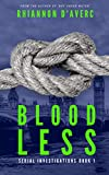 Bloodless (Serial Investigations Book 1)