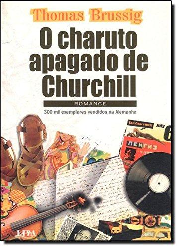 O Charuto Apagado De Churchill