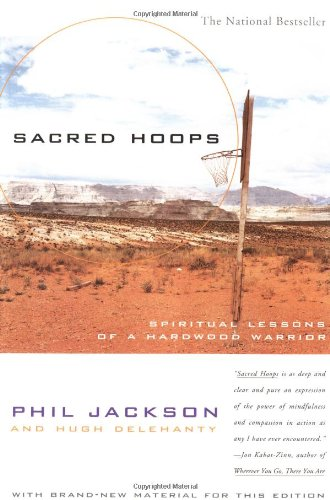 Cover of Sacred Hoops: Spiritual Lessons of a Hardwood Warrior