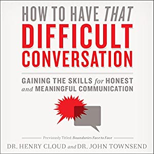 How to Have That Difficult Conversation Audiobook