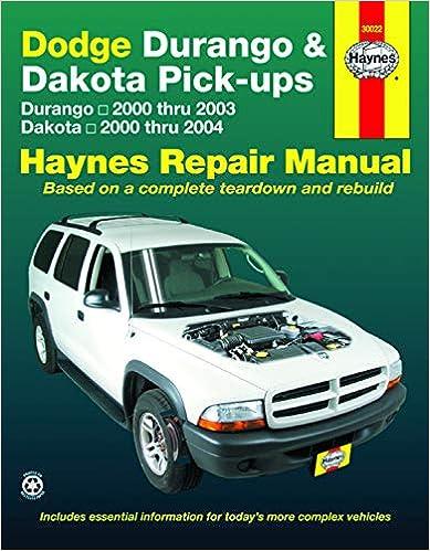 dodge durango 2000-2003, dodge dakota 2000-2004 (hayne's automotive repair  manual) 1st edition