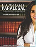 The Ultimate Paralegal: An Introduction To A 21st Century Career