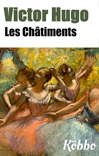 Amazon Com Victor Hugo Les Chatiments Inclut Les 7 Livres