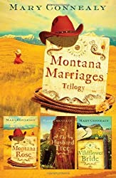 Montana Marriages Trilogy by Connealy, Mary (2011) Paperback