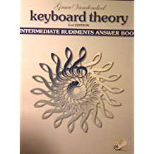 Keyboard Theory, 2nd Edition: Intermediate Rudiments Answer Book