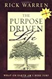 The Purpose Driven Life 1st edition by Warren, Rick published by Zondervan Hardcover