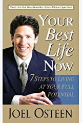 Your Best Life Now Mass Market Paperback