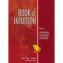 Book of Intuition: Introduction to the Power of Intuition