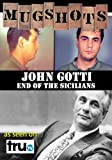 Mugshots: John Gotti - End of the Sicilians (Amazon.com Exclusive)