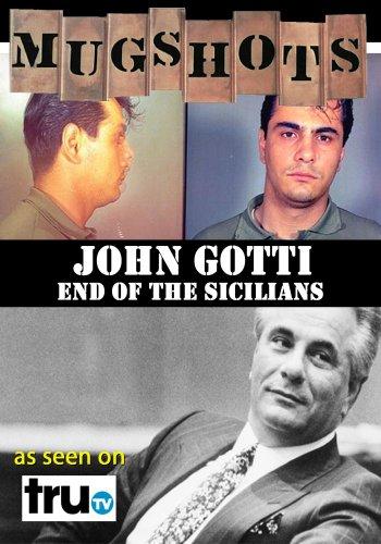 Mugshots: John Gotti - End of the Sicilians (Amazon.com Exclusive)
