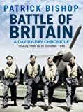 Battle of Britain: A Day-by-day Chronicle, 10 July - 31 October 1940