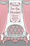Home for the Murder, Theresa M. Jarvela, 0878396608
