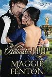 The Alabaster Hip (Regency Romp Trilogy) (Volume 3)