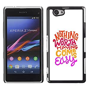 Be Good Phone Accessory // Dura Cáscara cubierta Protectora Caso Carcasa Funda de Protección para Sony Xperia Z1 Compact D5503 // Hippie Funky Motivational Minimalist