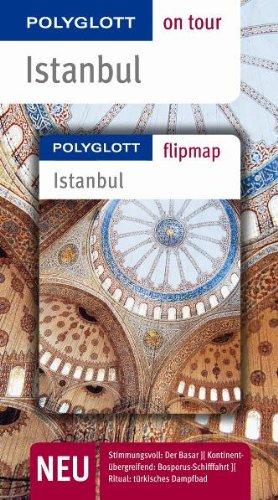 Istanbul. Polyglott on tour - Reiseführer