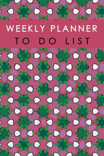 Weekly Planner To Do List: Time Management Notebook Record List Remember Note Schedule Diary School Home Office Size 6x9 Inch 110 Pages (Weekly Planner Schedule To do list) pdf epub