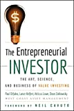 img - for The Entrepreneurial Investor: The Art, Science, and Business of Value Investing book / textbook / text book