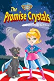 "Teacup Trudy's ""The Promise Crystals"": Teacup Trudy's Super Kids Power Heroes"