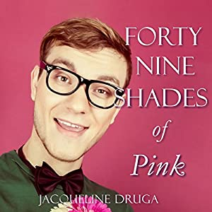 Forty-Nine Shades of Pink Audiobook