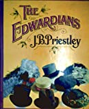 The Edwardians, J.b. Priestley, 0060134143