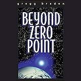 Beyond Zero Point