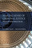 Making Sense of Criminal Justice 2nd Edition