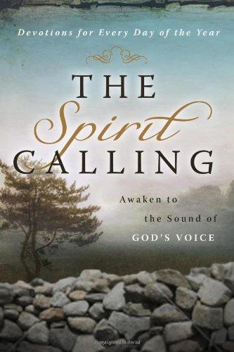 The Spirit Calling: Awaken to the Sound of God's Voice