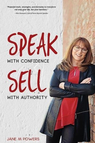 Speak With Confidence  Sell With Authority: Get Seen.  Get Heard.  Get Sales. pdf epub