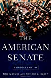 The American Senate: An Insider's History