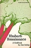 Rhubarb Renaissance, Ann Saling, 0914718312