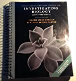 Investigating Biology Laboratory Manual, Judith Giles Morgan and M. Eloise Brown Carter, 0321676688
