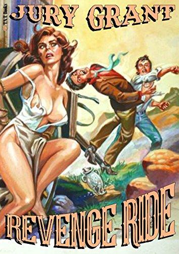 REVENGE RIDE (A Gun Adult Western Book -