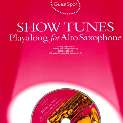 Saxophone Backing Tracks (Playalong for Alto Saxophone: Showtunes)