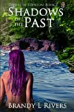 Shadows of the Past, Brandy Rivers, 1492833940