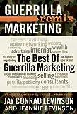 The Best of Guerrilla Marketing-- Guerrilla Marketing Remix