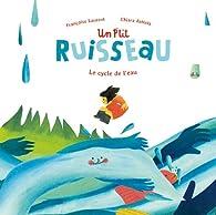 Le p'tit ruisseau par Françoise Laurent