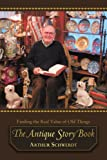 The Antique Story Book, Arthur Schwerdt, 0595424791