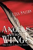 Angels Without Wings, Eva Smith, 1456763490
