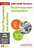 Collins GCSE Revision and Practice: New 2016 Curriculum – AQA GCSE Food preparation and nutrition: All-in-one Revision and Practice