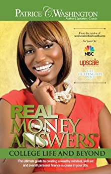 Real Money Answers: College Life & Beyond by [Washington, Patrice C.]
