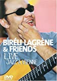 Bireli Lagrene & Friends- Live Jazz A Vienne