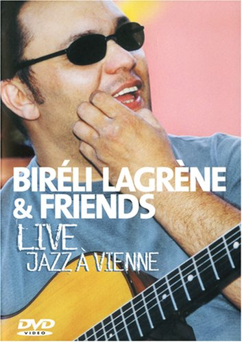 Bireli Lagrene & Friends- Live Jazz A Vienne by E1 ENTERTAINMENT