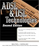 ADSL and DSL Technologies (Computer Communications)