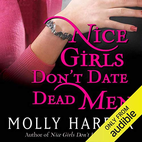- Nice Girls Don't Date Dead Men: Half-Moon Hollow, Book 2