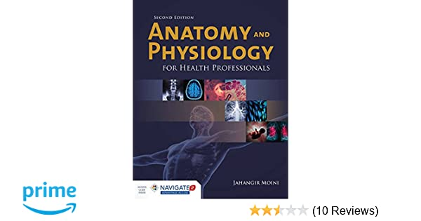 Anatomy and Physiology for Health Professionals: 9781284036947 ...