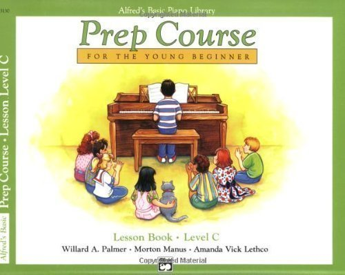 Alfred's Basic Piano Library: Prep Course Lesson Book C By Palmer, Manus And Lethco (1991) Paperback