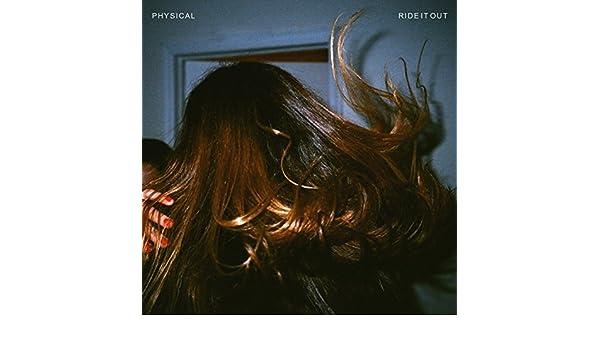 Ride It Out [Explicit] de Physical en Amazon Music - Amazon.es